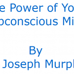 The Power Of Your Subconscious Mind | Book Summary