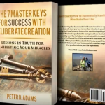 The 7 Master Keys For Success by Peter Adams (Summary)